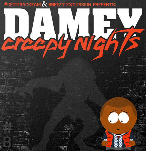 DAMEY'S CREEPYNIGHTS EP – FREE DOWNLOAD – CLOUT MAGAZINE