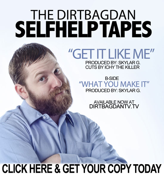 DirtBag Dan – Self Help Tapes Vol.