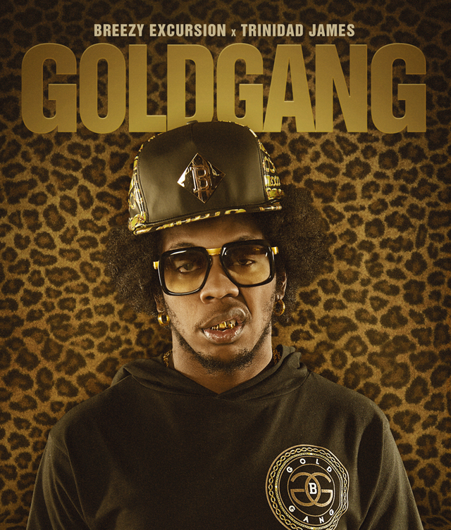 breezy-excursion-trinidad-james-gold-gang1